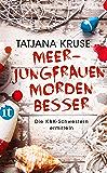 Meerjungfrauen morden besser: Roman (Die Schnüffelschwestern 2)