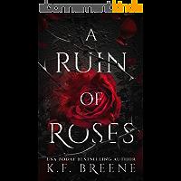 A Ruin of Roses (Deliciously Dark Fairytales Book 1) (English Edition)