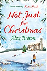 Not Just for Christmas: The perfect Christmas short romance Kindle Edition