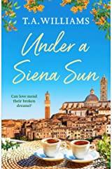 Under a Siena Sun: 1 (Escape to Tuscany) Paperback
