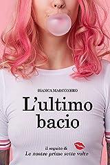 L'ultimo bacio (Italian Edition) Versión Kindle