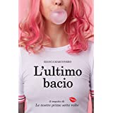 L'ultimo bacio (Tabloid Building series) (Italian Edition)