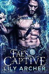 Fae's Captive Kindle Edition