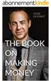 The Book on Making Money (English Edition)