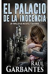 El palacio de la inocencia: Un thriller de misterio y suspense Versión Kindle
