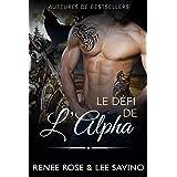 Le Défi de l'Alpha: Une romance de loup métamorphe biker (Alpha Bad Boys t. 4)