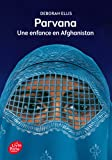 Parvana - Une enfance en Afghanistan