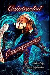 Unintended Consequences (English Edition) Format Kindle