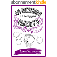 49 Questions to Annoy Your Parents (The 49 Series Book 4) (English Edition)