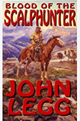 Blood Of The Scalphunter Kindle Edition
