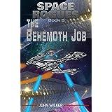 The Behemoth Job (Space Rogues Book 3)