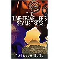 The Time Traveller's Seamstress (English Edition)