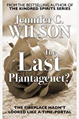 The Last Plantagenet?: A Ricardian Romance Kindle Edition