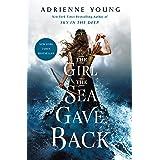 The Girl the Sea Gave Back: A Novel (Sky and Sea, 2)