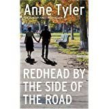 Redhead by the Side of the Road: From the bestselling author of A Spool of Blue Thread