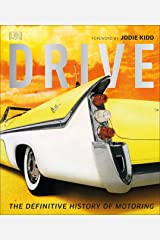 Drive: The Definitive History of Motoring Paperback