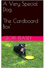 The Cardboard Box (A Very Special Dog Book 7) Kindle Edition