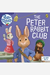 Peter Rabbit Animation: The Peter Rabbit Club (BP Animation) Kindle Edition