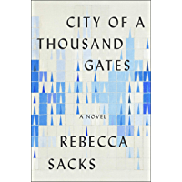 City of a Thousand Gates: A Novel (English Edition)
