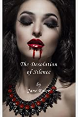 The desolation of silence Kindle Edition