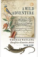 A Wild Adventure Kindle Edition
