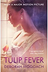 Tulip Fever Kindle Edition