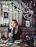Lises Lettering: Schriften gestalten - Den eigenen Stil finden - Projekte entwickeln