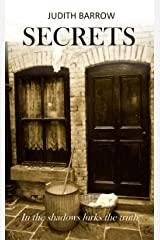 Secrets: In the shadows lurks the truth. Kindle Edition