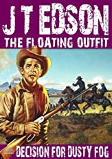 The Floating Outfit 27: Decision for Dusty Fog (A Floating Outfit Western)
