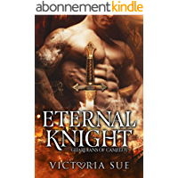 Eternal Knight (Guardians of Camelot Book 4) (English Edition)