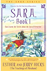 Sara, Book 1: Sara Learns The Secret About The Law Of Attraction: Bk. 1 Paperback
