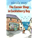 The Corner Shop in Cockleberry Bay: The book everyone is...
