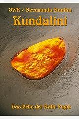 Kundalini. Das Erbe der Nath-Yogis Kindle Ausgabe