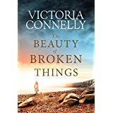 The Beauty of Broken Things (English Edition)