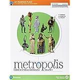 Metropolis. Per le Scuole superiori. Con e-book. Con espansione online (Vol. 1)