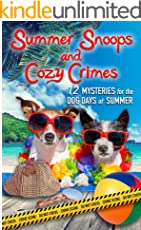 Summer Snoops and Cozy Crimes: 12 Mysteries for the Dog Days of Summer (English Edition)