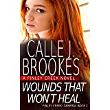 Wounds That Won't Heal (Finley Creek Book 5) (English Edition)
