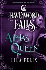 Alpha's Queen (Havenwood Falls Book 6) Kindle Edition