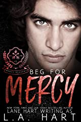 Beg for Mercy: A High School Bully Romance (Mercy Academy Book 1) Kindle Edition