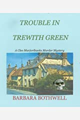 Trouble in Trewith Green (Cleo Marjoribanks Murder Mysteries Book 5) Kindle Edition