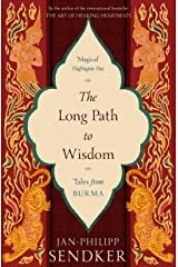 The Long Path to Wisdom: Tales From Burma (101 to Try Before You Die) Taschenbuch