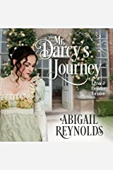 Mr. Darcy's Journey: A Pride & Prejudice Variation Audible Audiobook
