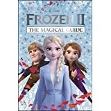 Disney Frozen 2 The Magical Guide: Julia March