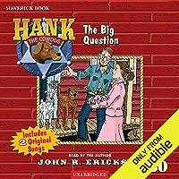 The Big Question: Hank the Cowdog