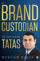 The Brand Custodian: My Years with the Tatas