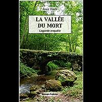 La Vallée du Mort: Lagarde enquête (T14)