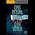 Das Ritual der Toten (Ein Winter-und-Parkov-Thriller 3)
