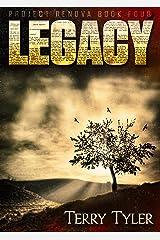 Legacy (Project Renova Book 4) Kindle Edition