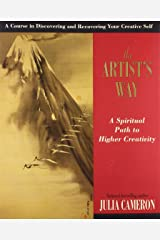 The Artist's Way: A Spiritual Path to Higher Creativity (10th anniversary edition) Paperback