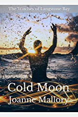 Cold Moon (The Witches of Langstone Bay Book 3) Kindle Edition